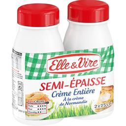 Elle & Vire Elle & Vire Crème semi-épaisse entière les 2 bouteilles de 25 cl
