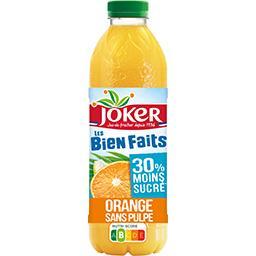 Joker Joker Les Bien Faits - Jus d'orange sans pulpe la bouteille de 90cl