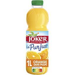 Joker Joker Le Pur Jus - Jus d'orange sans pulpe la bouteille de 1 l