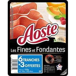 Aoste Jambon Fines et Fondantes nature