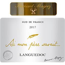 Languedoc 'Si mon père savait', vin blanc