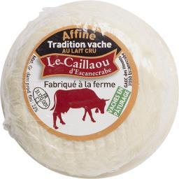 Le Caillaou d'Escanecrabe Fromage Tradition vache affiné au lait cru le fromage de 120 g