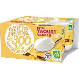 Les 300 & Bio Les 300 & bio Yaourt vanille BIO les 4 pots de 125 g