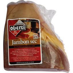 1/4 jambon sec,Oberti,la pièce de 1.2 Kg