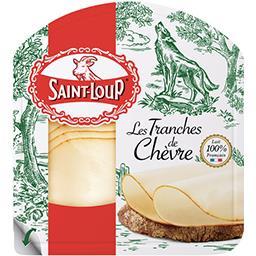 Saint-Loup Saint-Loup Fromage Les Tranches de Chèvre la barquette de 120 g