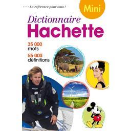 Mini dictionnaire hachette de la langue Française