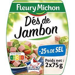 Fleury Michon Fleury Michon Dés de jambon réduit en sel les 2 barquettes de 75 g