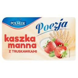 Poezja Kaszka manna z truskawkami